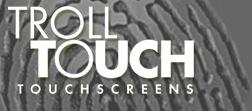 troll touchscreen
