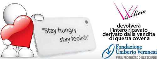 Stay hungry, stay foolish (siate affamati, siate folli) VaVeliero e Fondazione Umberto Veronesi - The Apple Lounge