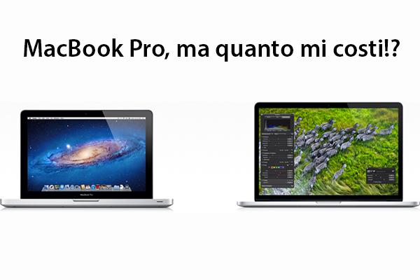 MacBook Pro, ma quanto mi costi!?