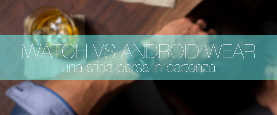 Android Wear Sfida Persa